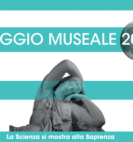 Museum May 2019. Science is at Sapienza